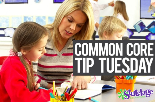 Common Core Tip Tuesday: Keeping it Real