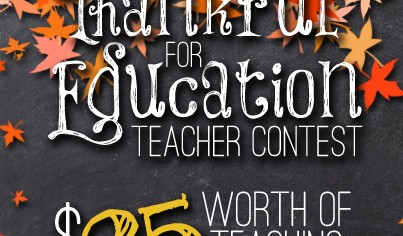 Thankful for Education: Teacher Contest